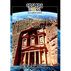 Cosmos Global Documentaries IN THE LAND OF THE NABATEANS Arabia's Mystic Traders