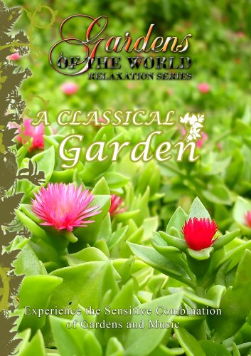 Gardens of the World  A CLASSICAL GARDEN