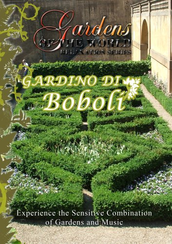Gardens of the World  GARDINO DI BOBOLI -Firence