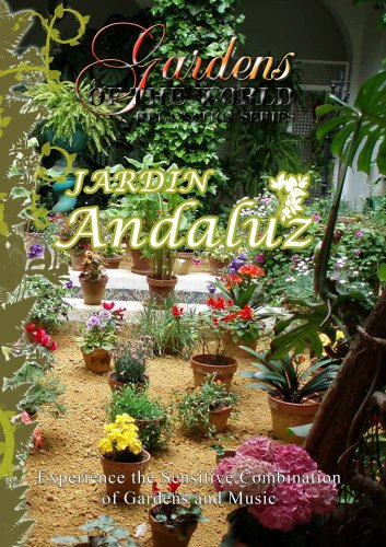 Gardens of the World  JARDIN ANDALUZ