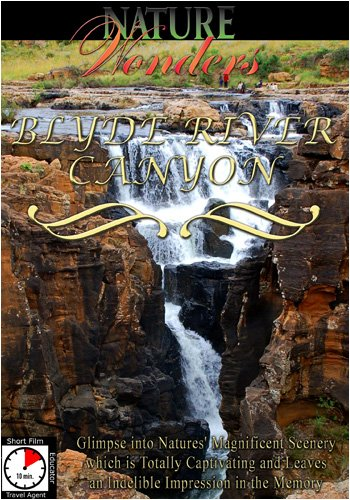 Nature Wonders  BLYDE RIVER CANYON South Africa