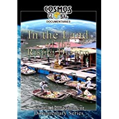 Cosmos Global Documentaries IN THE LAND OF THE RISING DRAGON Vietnam