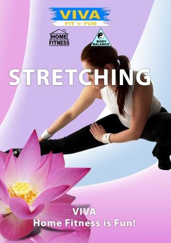 Viva  STRETCHING Be Supple And Fit Through Stretch Exercises