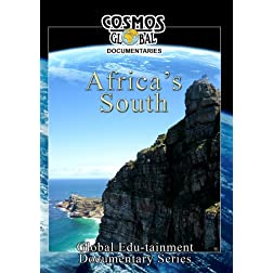 Cosmos Global Documentaries  AFRICA's SOUTH