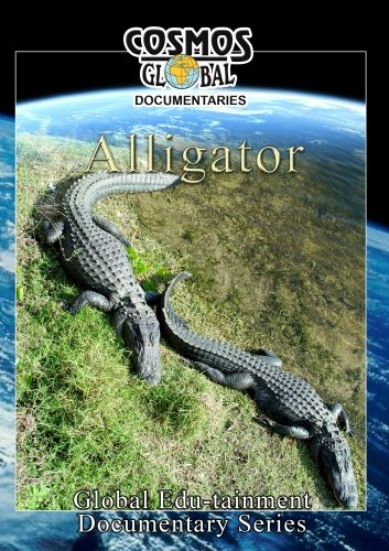 Cosmos Global Documentaries  ALLIGATOR