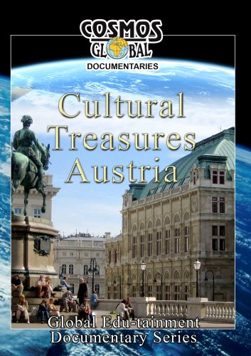 Cosmos Global Documentaries  CULTURAL TREASURES: AUSTRIA