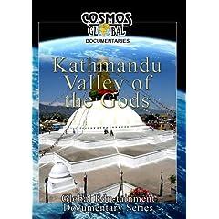 Cosmos Global Documentaries  KATHMANDU Valley Of The Gods