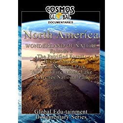 Cosmos Global Documentaries  NORTH AMERICA Wonderland Of Nature part - 2