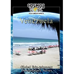 Cosmos Global Documentaries  VENEZUELA