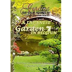 Gardens of the World  A JAPANESE GARDEN IN BELGIUM