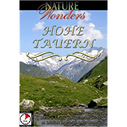 Nature Wonders  HOHE TAUERN Austria