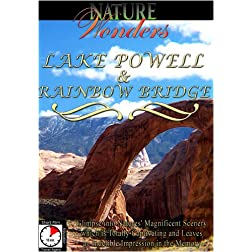 Nature Wonders  LAKE POWELL & RAINBOW BRIDGE U.S.A.
