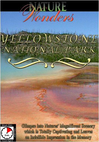 Nature Wonders  YELLOWSTONE NATIONAL PARK USA