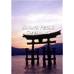 Sakura Petals  Sakura Petals: The Samurai