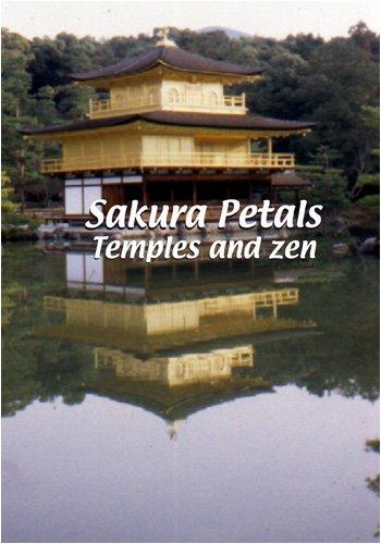 Sakura Petals  Sakura Petals: Temples and Zen