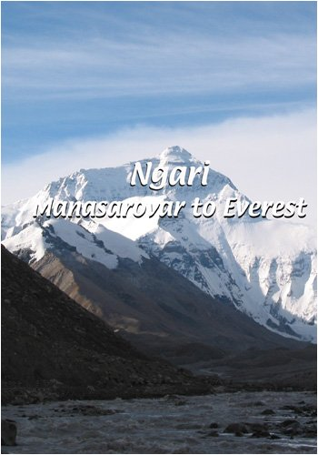 Ngari  Ngari: Manasarovar to Everest