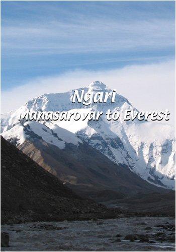 Ngari  Ngari: Manasarovar to Everest