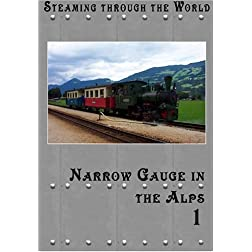 Steaming Through Austria  Narrow Gauge in the Alps Part 1