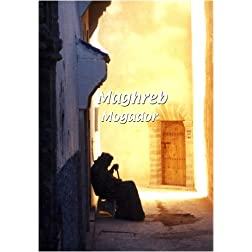 Maghreb  Maghreb: Mogador