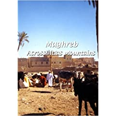 Maghreb: Across Atlas Mountains