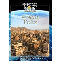 Cosmos Global Documentaries  ARABIA FELIX