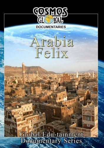 Cosmos Global Documentaries  ARABIA FELIX