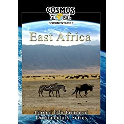 Cosmos Global Documentaries  EAST AFRICA Kenya, Tanzania