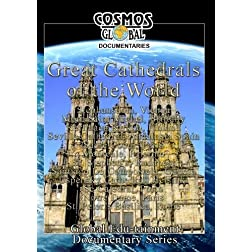 Cosmos Global Documentaries  GREAT CATHEDRALS OF THE WORLD