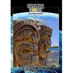 Cosmos Global Documentaries  HAWAII THE ISLANDS OF ALOHA