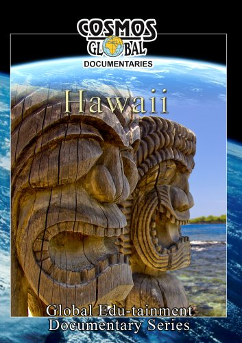 Cosmos Global Documentaries  HAWAII THE ISLANDS OF ALOHA