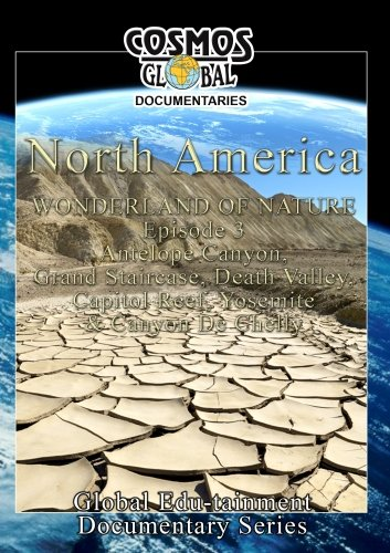 Cosmos Global Documentaries  NORTH AMERICA Wonderland Of Nature Part - 3