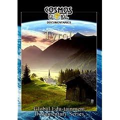 Cosmos Global Documentaries  Tyrol