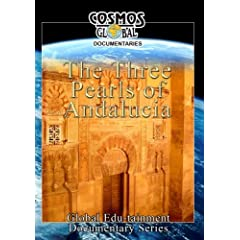 Cosmos Global Documentaries The 3 PEARLS OF ANDALUCIA Cordoba, Granada, Sevilla