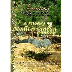 Gardens of the World  A SUNNY MEDITERRANEAN GARDEN