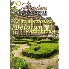 Gardens of the World  TRADITIONAL BELGIAN ARBORETUM