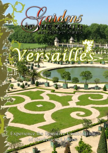 Gardens of the World  VERSAILLES Paris, France