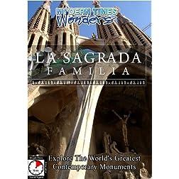 Modern Times Wonders  LA SAGRADA FAMILIA Barcelona/Spain