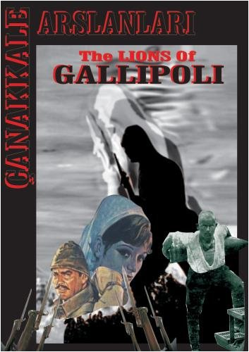 The Lions Of Canakkale Gallipoli War