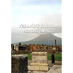 Mezzogiorno  Vesuvio's Shadow: Ash and Pumices