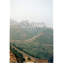 The Dragon  The Dragon: The Great Wall