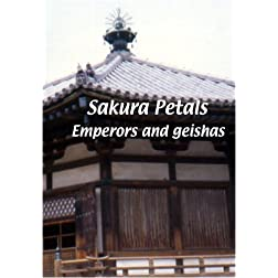 Sakura Petals  Sakura Petals: Emperors and Geishas
