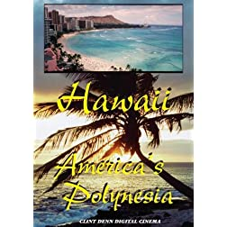 Hawaii America's Polynesia