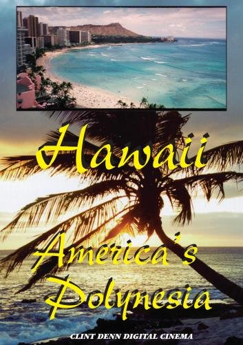 Hawaii America's Polynesia