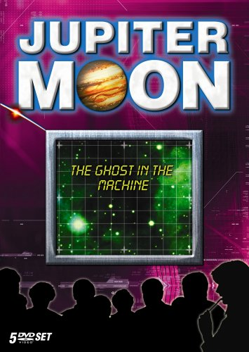 Jupiter Moon: Ghost in the Machine