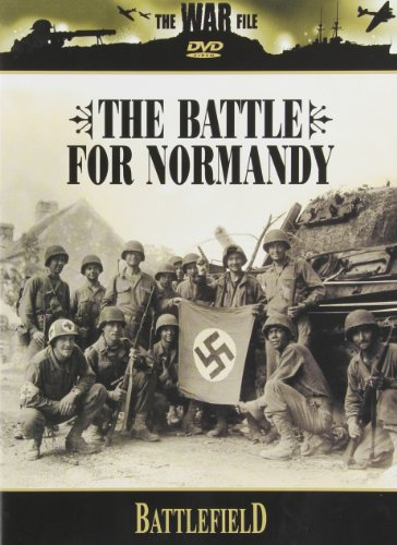 The Battlefield: The Battle for Normandy