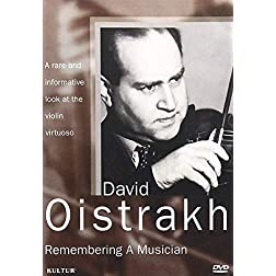 David Oistrakh - Remembering a Musician