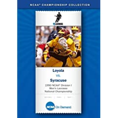 1990 NCAA Division I Men's Lacrosse National Championship - Loyola vs. Syracuse