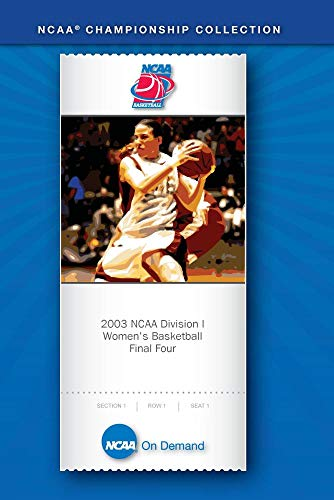 2003 NCAA Division I Women's Basketball Final Four Highlight Video