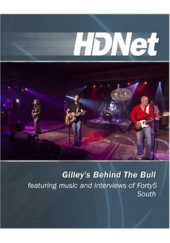 Gilley's Behind The Bull featuring music of Forty5 South [HD DVD]