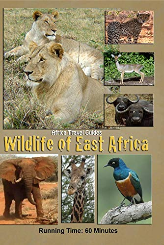 Africa Travel Guides: Wildlife of East Africa: Kenya & Tanzania